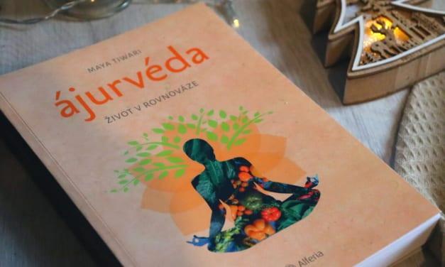 Kniha: Ajurvéda – Život v rovnováze